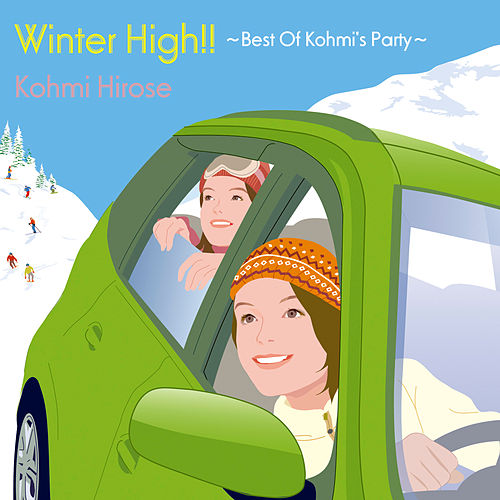 Winter High!! ~Best Of Kohmi's Party~