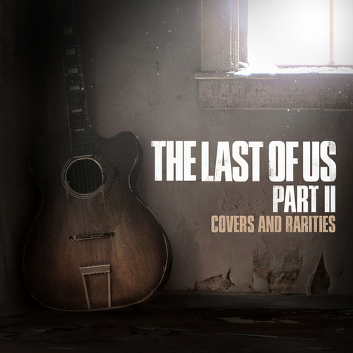 The Last of Us Part II: Covers and Raritiesの画像