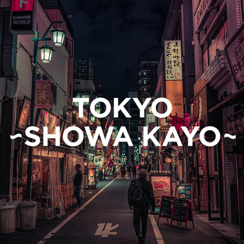 TOKYO - SHOWA KAYO -の画像
