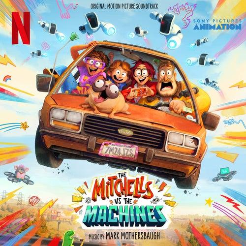 The Mitchells vs The Machines (Original Motion Picture Soundtrack)の画像