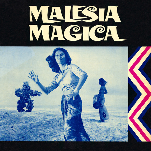 Malesia magica (Original Motion Picture Soundtrack / Extended Version)の画像
