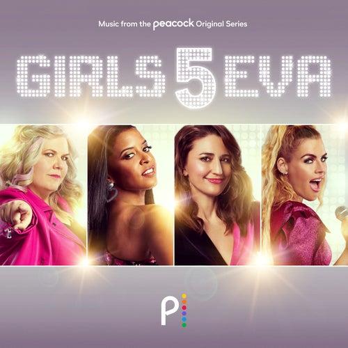 Girls5eva (Music From The Peacock Original Series)の画像