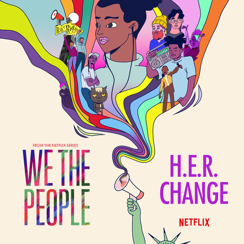 """Change (from the Netflix Series """"We The People"""")の画像"""