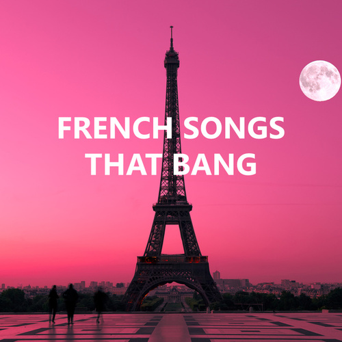 French Songs That Bangの画像