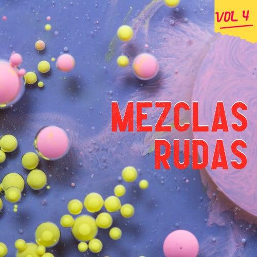 Mezclas Rudas Vol. 4の画像
