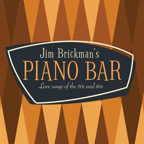 Jim Brickman's Piano Bar: 30 Love Songs Of The 50s & 60sの画像