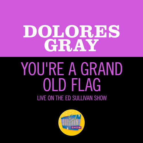 You're A Grand Old Flag (Live On The Ed Sullivan Show, July 4, 1954)の画像