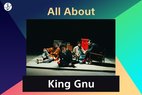 All About King Gnuの画像