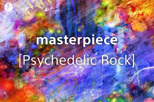 masterpiece [Psychedelic Rock]の画像