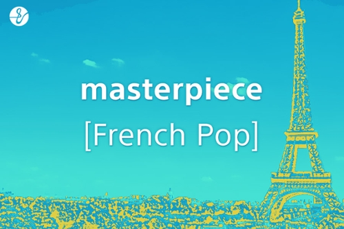 masterpiece [French Pop]の画像